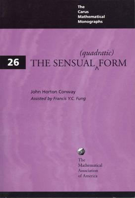 The Sensual (Quadratic) Form - Carus Mathematical Monographs 26 (Paperback)
