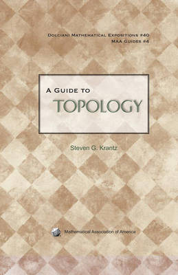 A Guide to Topology - Dolciani Mathematical Expositions (Hardback)