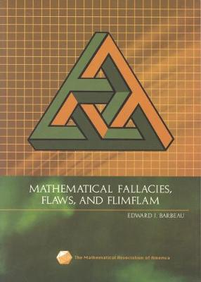 Mathematical Fallacies, Flaws, and Flimflam - Spectrum (Paperback)