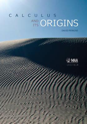 Calculus and Its Origins - Spectrum (Hardback)