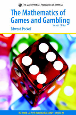 Mathematics of Games and Gambling - Anneli Lax New Mathematical Library 28 (Hardback)