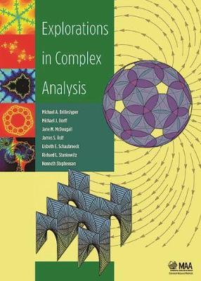 Explorations in Complex Analysis - Classroom Resource Materials (Hardback)