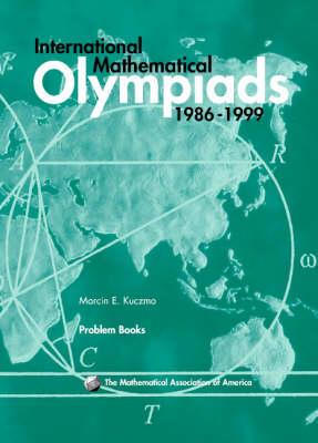 International Mathematical Olympiads 1986-1999 - MAA Problem Book Series (Paperback)