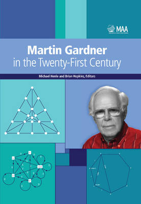Martin Gardner in the Twenty-First Century (Paperback)