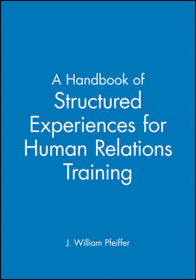 A Handbook of Structured Experiences for Human Relations Training, Volume 6 - Handbook of Structured Experiences for Human Relations Train (Paperback)