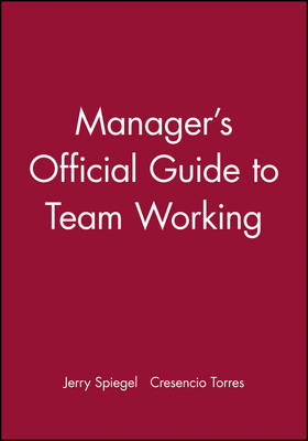 Manager's Official Guide to Team Working (Paperback)