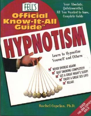 Fell's Official Know-it-all Guide to Hypnotism - Fell's official know-it-all guide (Paperback)