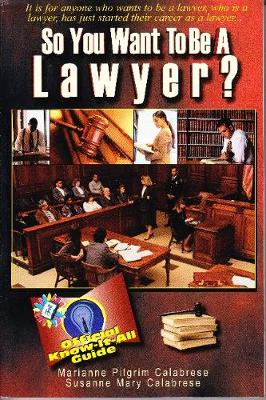 So You Want to be a Lawyer? (Paperback)