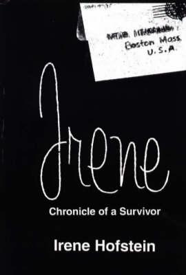 Irene: Chronicle of a Survivor (Hardback)