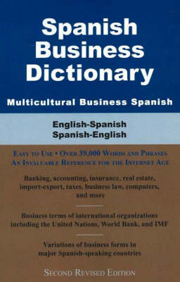 Spanish Business Dictionary, Multicultural Business Spanish: English-Spanish/ Spanish-English (Paperback)
