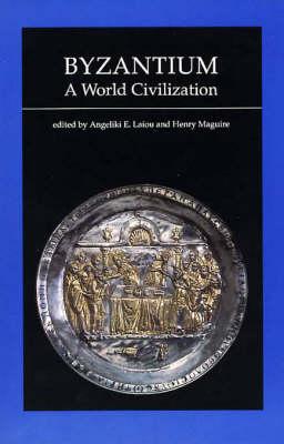 Byzantium - A World Civilization (Paper) (Paperback)