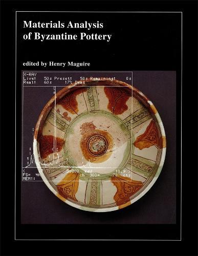 Materials Analysis of Byzantine Pottery (Hardback)