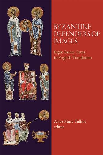 Byzantine Defenders of Images (Paperback)