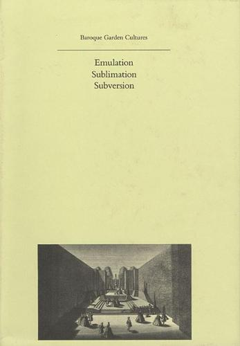 Baroque Garden Cultures - History of Landscape Architecture Colloquium V25 (Hardback)