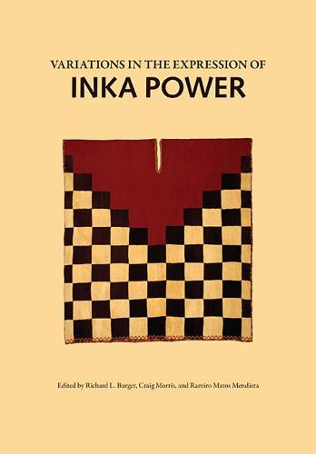 Variations in the Expression of Inka Power (Hardback)