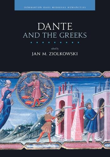 Dante and the Greeks (Hardback)
