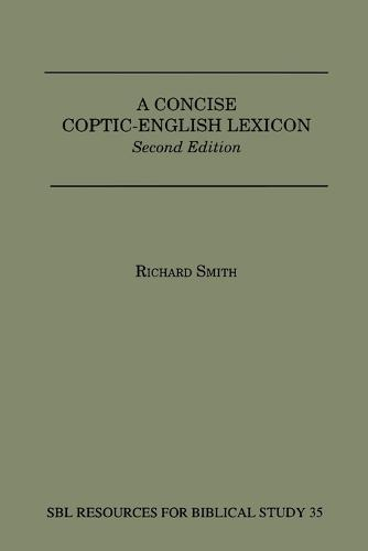 A Concise Coptic-English Lexicon: Second Edition - Dissertation Series; No. 13 (Paperback)