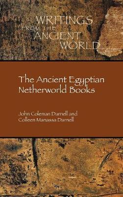 The Ancient Egyptian Netherworld Books (Hardback)