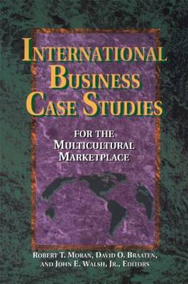 International Business Case Studies: For the Multicultural Marketplace - Managing Cultural Differences (Paperback)