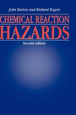 Chemical Reaction Hazards (Hardback)