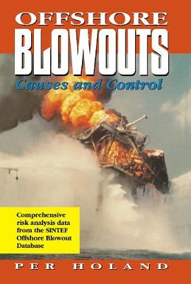 Offshore Blowouts: Causes and Control (Hardback)