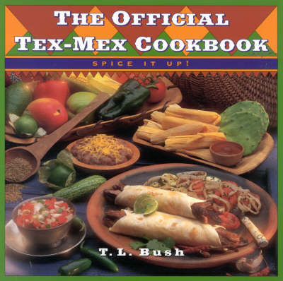 The Official Tex-mex Cookbook (Paperback)