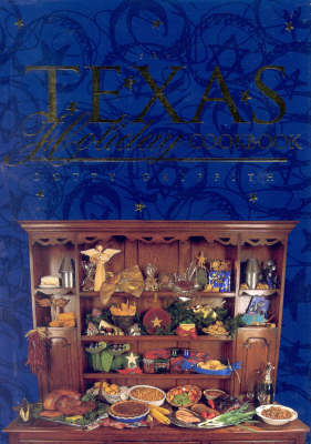 The Texas Holiday Cookbook (Hardback)