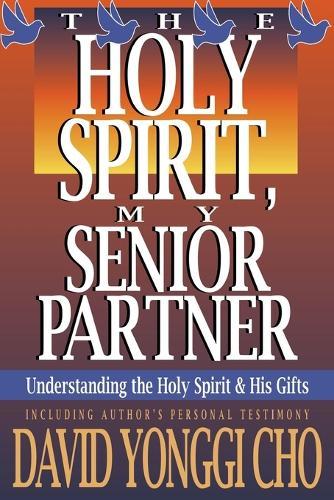 Holy Spirit My Senior Partner (Paperback)
