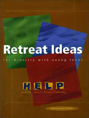 Retreat Ideas for Ministry with Young Teens - HELP S. (Paperback)