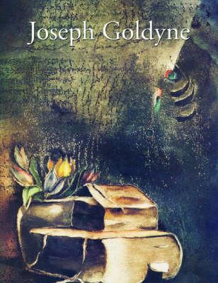 Joseph Goldyne: The Pull of the Eye, the Play of the Hand (Hardback)