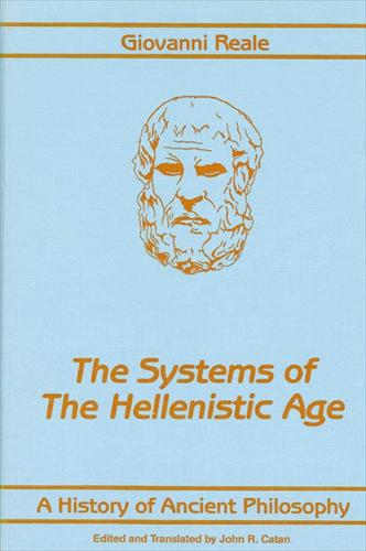 A History of Ancient Philosophy III: Systems of the Hellenistic Age - SUNY Series in Philosophy (Paperback)