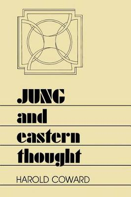 Jung and Eastern Thought - SUNY series in Transpersonal and Humanistic Psychology (Paperback)