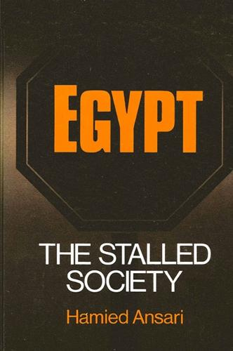Egypt: The Stalled Society - SUNY series in Near Eastern Studies (Paperback)