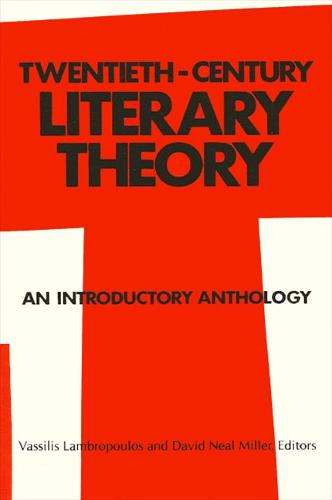 Twentieth-Century Literary Theory: An Introductory Anthology - SUNY series, Intersections: Philosophy and Critical Theory (Paperback)