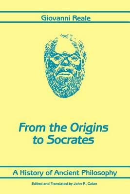 A History of Ancient Philosophy I: From the Origins to Socrates - SUNY Series in Philosophy (Paperback)