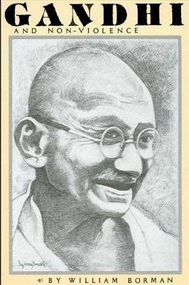 Gandhi and Non-Violence - SUNY Series in Philosophy (Paperback)