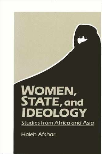 Women, State, and Ideology: Studies from Africa and Asia (Paperback)