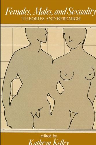 Females, Males, and Sexuality: Theories and Research (Paperback)