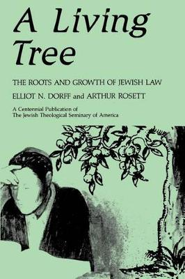 A Living Tree: The Roots and Growth of Jewish Law (Paperback)