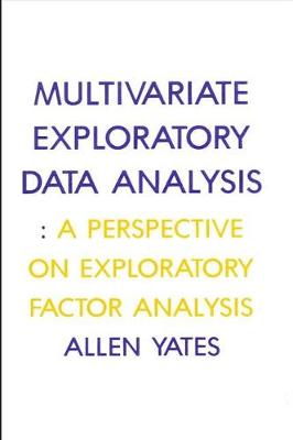 Multivariate Exploratory Data Analysis: A Perspective on Exploratory Factor Analysis (Paperback)