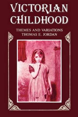 Victorian Childhood: Themes and Variations (Paperback)