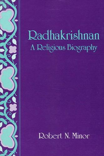 Radhakrishnan: A Religious Biography (Paperback)