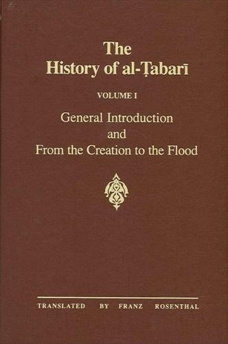 The History of al-Tabari Vol. 1: General Introduction and From the Creation to the Flood - SUNY series in Near Eastern Studies (Paperback)