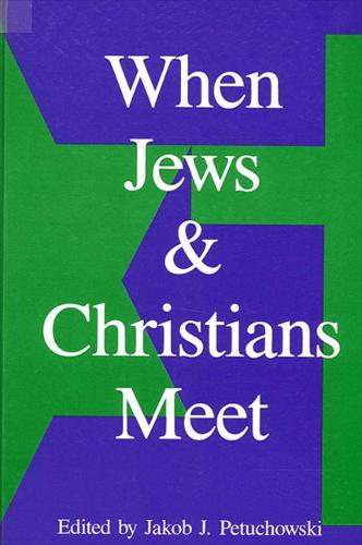 When Jews and Christians Meet (Paperback)