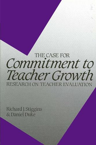 The Case for Commitment to Teacher Growth: Research on Teacher Evaluation - SUNY series, Educational Leadership (Paperback)