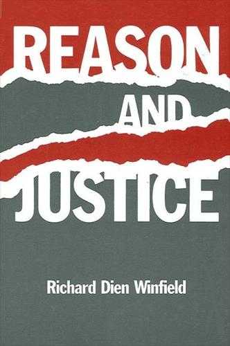 Reason and Justice - SUNY series in Systematic Philosophy (Paperback)