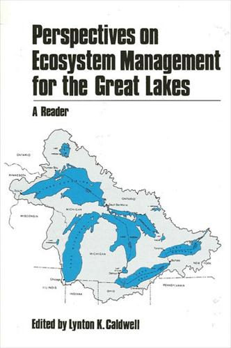 Perspectives on Ecosystem Management for the Great Lakes: A Reader - SUNY series in Environmental Public Policy (Paperback)