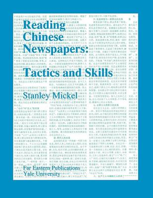 Reading Chinese Newspapers - Tactics and Skills (Paperback)