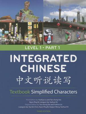 Integrated Chinese Level 1 Part 1 - Textbook (Simplified characters) (Paperback)