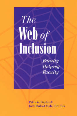 The Web of Inclusion: Faculty Helping Faculty (Hardback)